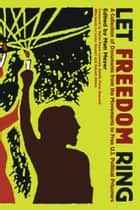 Let Freedom Ring ebook by Adolfo Perez Esquivel,Matt Meyer