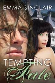 Tempting Fate ebook by Emma Sinclair