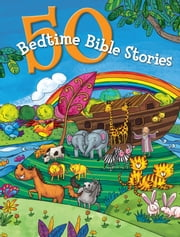 50 Bedtime Bible Stories ebook by B&H Kids Editorial Staff