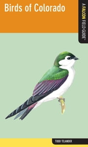 Birds of Colorado ebook by Todd Telander