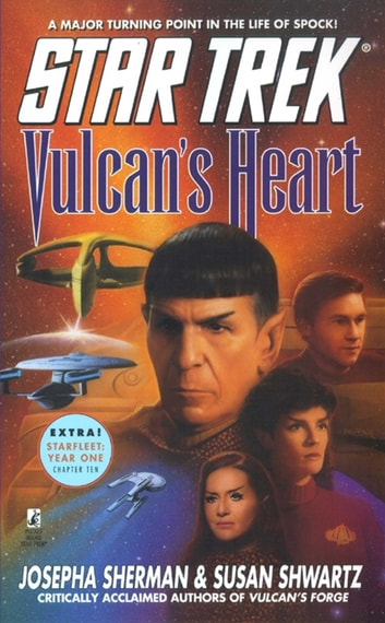 Vulcan's Heart - Star Trek: The Original Series/next Generation ebook by Josepha Sherman & Susan Shwartz