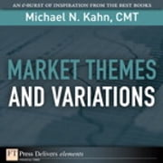 Market Themes and Variations ebook by Michael N. Kahn CMT