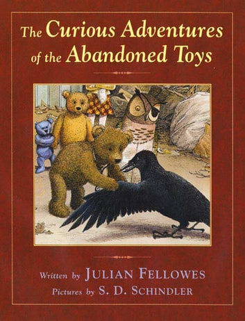 The Curious Adventures of the Abandoned Toys ebook by Julian Fellowes