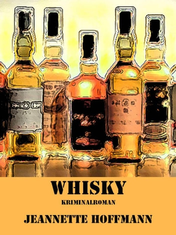Whisky ebook by Jeannette Hoffmann
