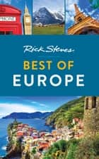 Rick Steves Best of Europe ebook by Rick Steves