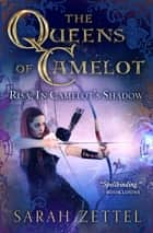 Risa: In Camelot's Shadow eBook by Sarah Zettel