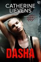 Dasha ebook by Catherine Lievens