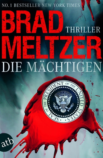 Die Mächtigen - Thriller ebook by Brad Meltzer