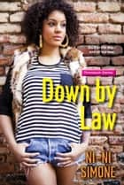 Down by Law ebook by Ni-Ni Simone