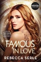 Famous in Love ebook by