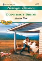 Contract Bride ebook by Susan Fox