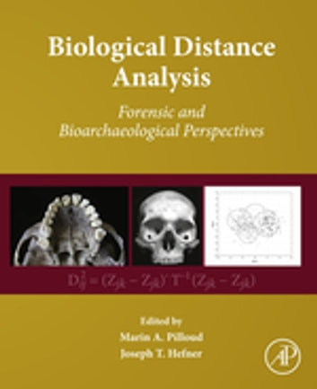 Biological Distance Analysis - Forensic and Bioarchaeological Perspectives ebook by