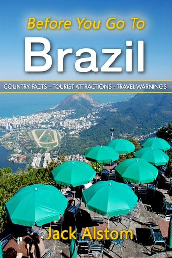 Before You Go To Brazil ebook by Jack Alstom