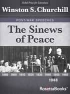 The Sinews of Peace ebook by Winston S. Churchill