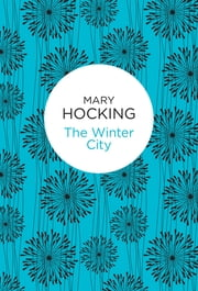 The Winter City ebook by Mary Hocking