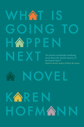 What is Going to Happen Next ebook by Karen Hofmann