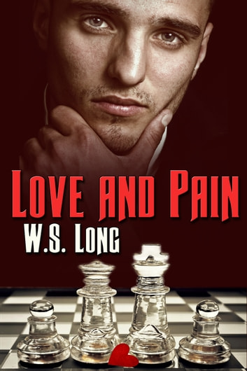 Love and Pain ebook by W.S. Long
