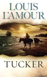 Tucker ebook by Louis L'Amour