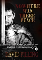 Nowhere Was There Peace ebook by David Pilling