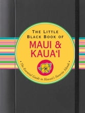 The Little Black Book of Maui and Kauai ebook by Joanne Miller