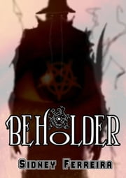 Beholder ebook by Sidney Ferreira