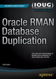Oracle RMAN Database Duplication ebook by Darl Kuhn