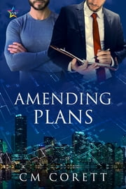 Amending Plans ebook by CM Corett