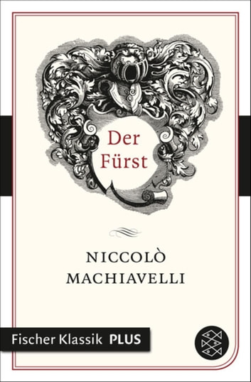 Der Fürst ebook by Niccolò Machiavelli