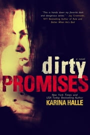 Dirty Promises ebook by Karina Halle