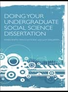 Doing Your Undergraduate Social Science Dissertation ebook by Karen Smith, Malcolm Todd, Julia Waldman