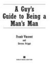 A Guy's Guide to Being a Man's Man ebook by Frank Vincent,Steven Prigge