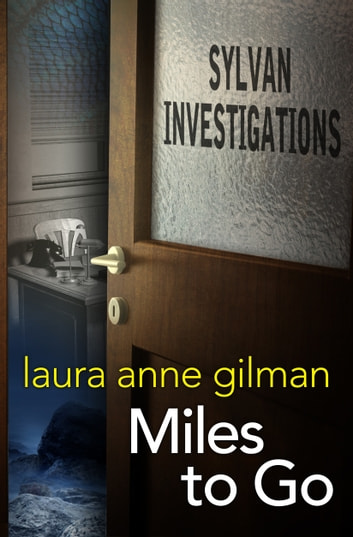 Miles to Go ebook by Laura Anne Gilman