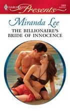 The Billionaire's Bride of Innocence ebook by Miranda Lee