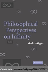 Philosophical Perspectives on Infinity ebook by Oppy, Graham