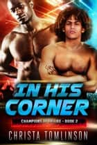 In His Corner ebook by Christa Tomlinson