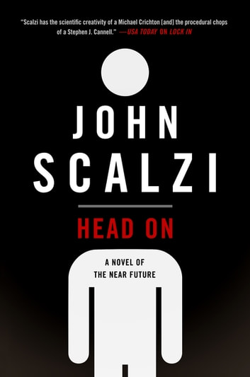 Head On - A Novel of the Near Future eBook by John Scalzi