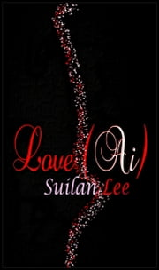 Love (Ai) ebook by Suilan Lee