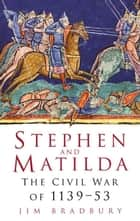 Stephen and Matilda ebook by Jim Bradbury