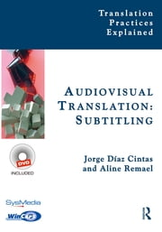Audiovisual Translation, Subtitling ebook by Aline Remael, Jorge Díaz-Cintas