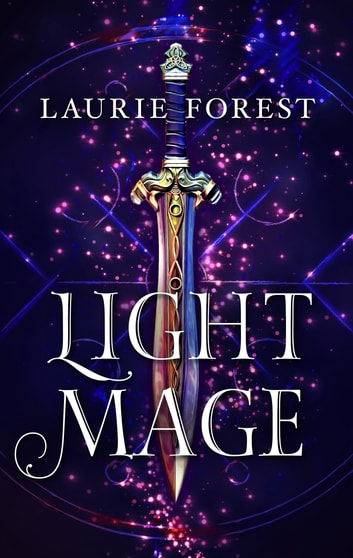 Light Mage eBook by Laurie Forest
