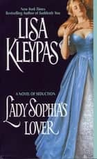 Lady Sophia's Lover ebook by Lisa Kleypas