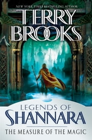 The Measure of the Magic - Legends of Shannara ebook by Terry Brooks