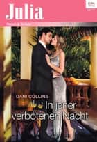In jener verbotenen Nacht ebook by Dani Collins