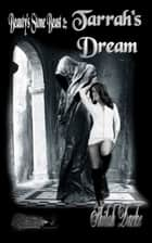 Tarrah's Dream ebook by Shiloh Darke, TBD