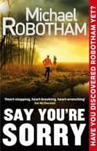 Say You're Sorry ebook by Michael Robotham
