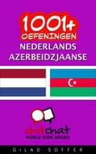 1001+ oefeningen nederlands - Azerbeidzjaanse ebook by Gilad Soffer