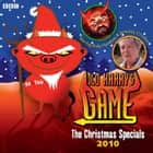 Old Harry's Game: The Christmas Specials 2010 audiobook by Andy Hamilton
