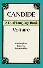 Candide - A Dual-Language Book ebook by Voltaire