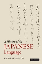 A History of the Japanese Language ebook by Bjarke Frellesvig