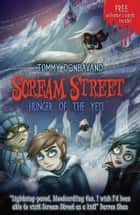 Scream Street 11: Hunger of the Yeti ebook by Tommy Donbavand